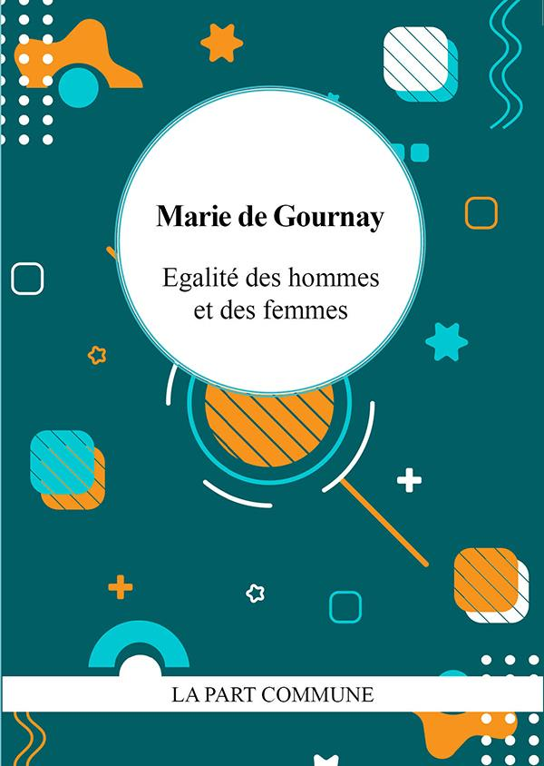 EGALITE DES HOMMES ET DES FEMMES DE GOURNAY MARIE PART COMMUNE