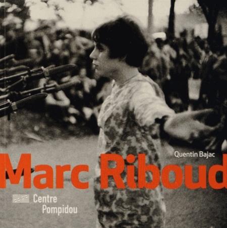 MARC RIBOUD Bajac Quentin Ed. du Centre Pompidou