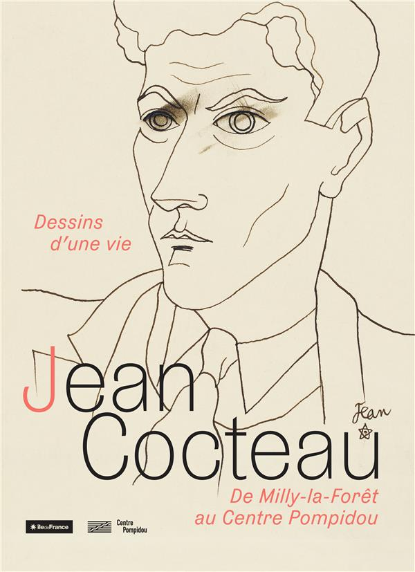 JEAN COCTEAU - DESSINS D'UNE VIE - DE MILLY-LA-FORET AU CENTRE POMPIDOU