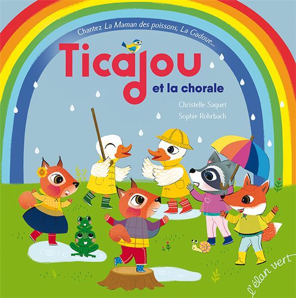 TICAJOU ET LA CHORALE (COLL. TCHIKIBOUM)  HURTUBISE HMH