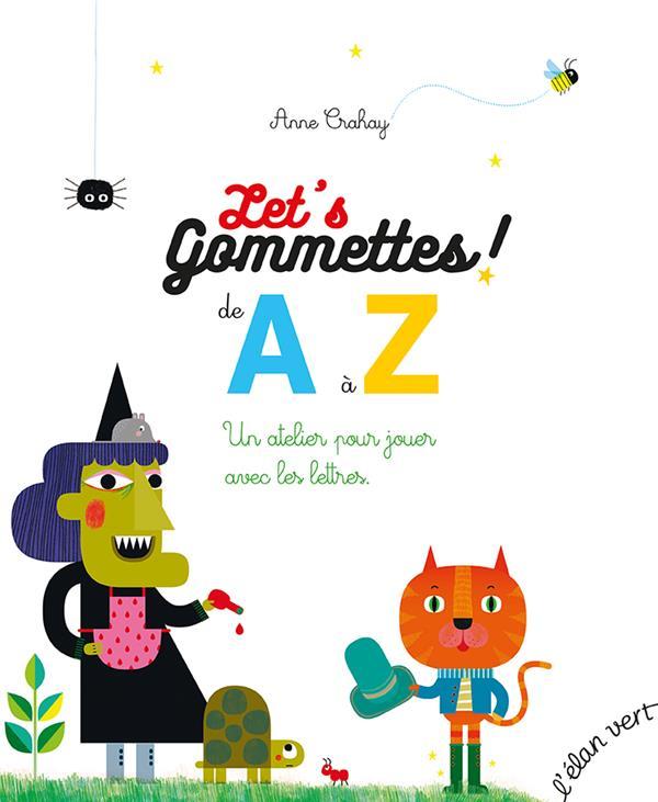 LET'S GOMMETTES  -  DE A A Z