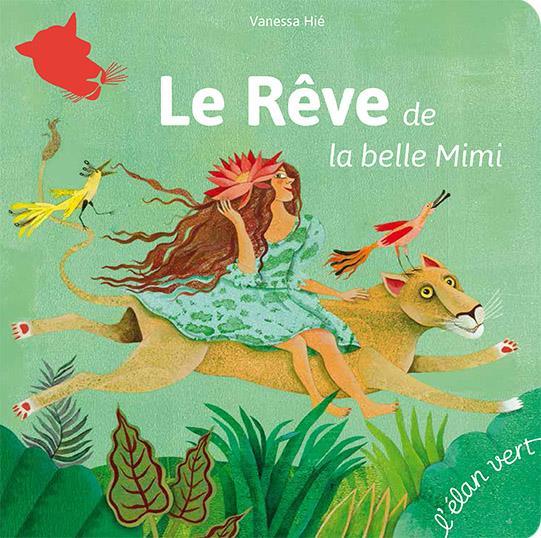 LE REVE DE LA BELLE MIMI