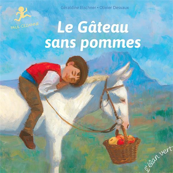 LE GATEAU SANS POMMES : PAUL CEZANNE XXX HURTUBISE HMH
