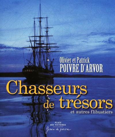 CHASSEURS DE TRESORS ET AUTRES FLIBUSTIERS POIVRE D'ARVOR PLACE VICTOIRES