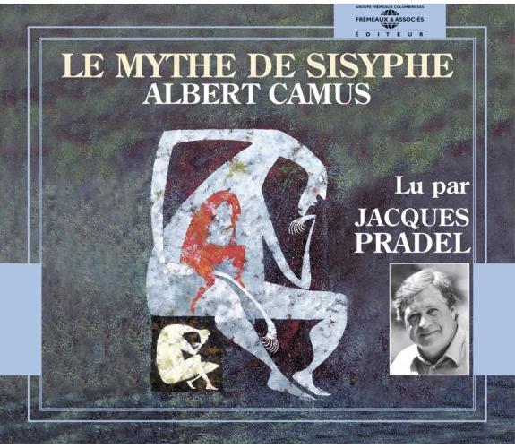 LE MYTHE DE SISYPHE PAR JACQUES PRADEL