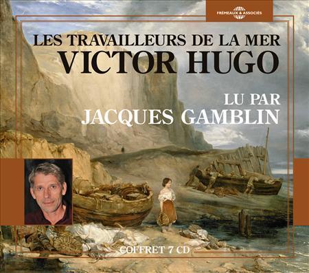 LES TRAVAILLEURS DE LA MER  (L VICTOR HUGO FREMEAUX