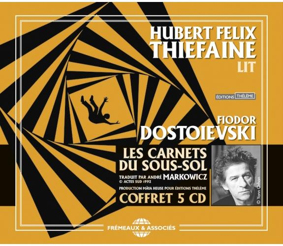 HUBERT FELIX THIEFAINE LIT LES CARNETS DU SOUS-SOL EN 5 CD AUDIO DOSTOIEVSKI Frémeaux et associés