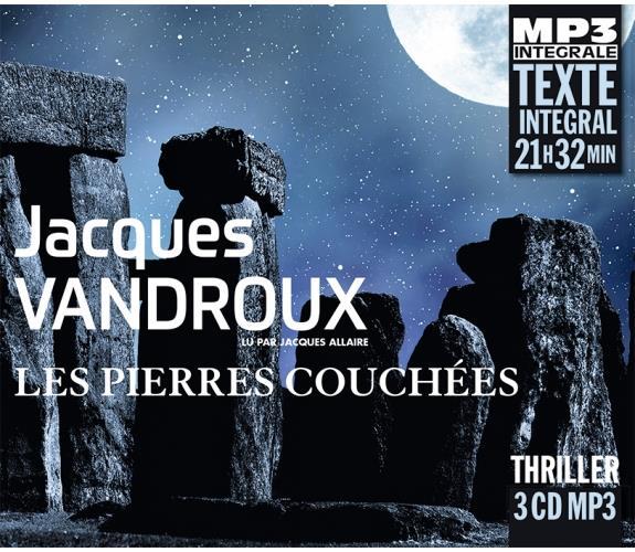 LES PIERRES COUCHEES (INTEGRALE MP3), LU PAR JACQUES ALLAIRE
