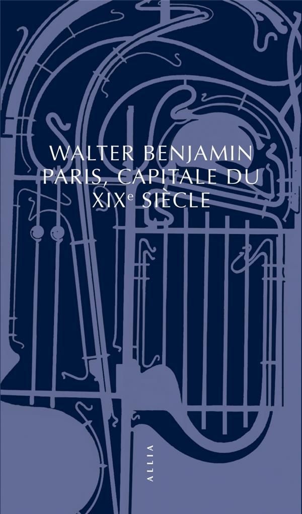 PARIS, CAPITALE DU XIXE SIECLE NOUVELLE EDI TION