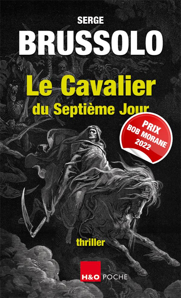 LE CAVALIER DU SEPTIEME JOUR BRUSSOLO SERGE H#038;O