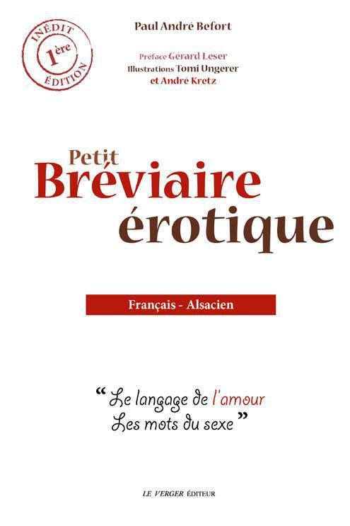 PETIT BREVIAIRE EROTIQUE FRANCAIS-ALSACIEN BEFORT PAUL ANDRE le Verger éditeur