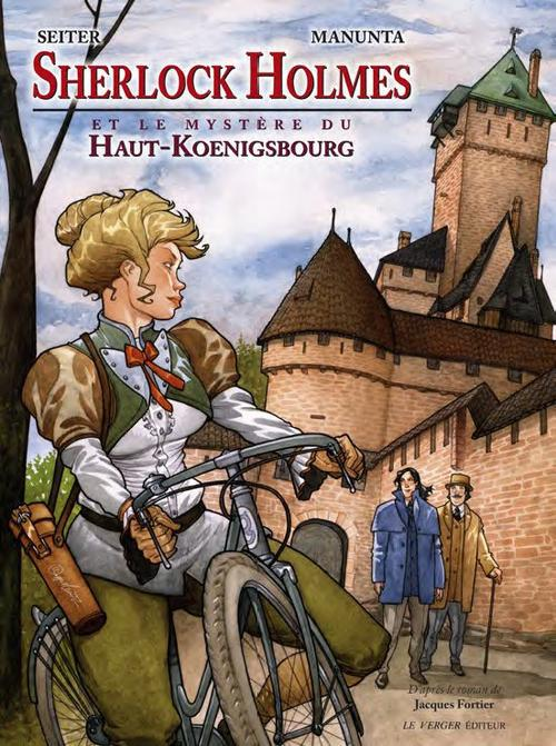SHERLOCK HOLMES ET LE MYSTERE DU HAUT-KOENIGSBOURG SEITER/MANUNTA le Verger éditeur