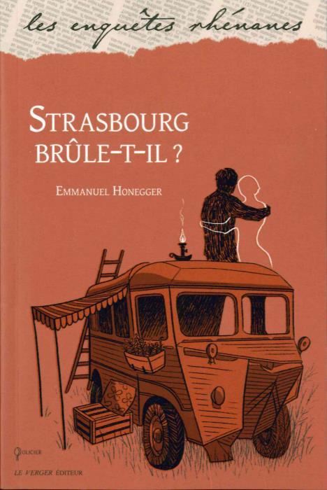 STRASBOURG BRULE-T-IL ? HONEGGER EMMANUEL VERGER