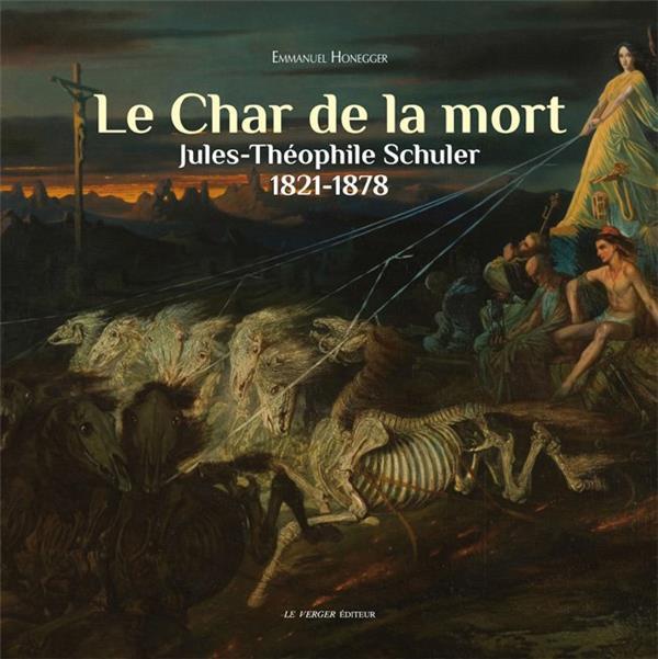 LE CHAR DE LA MORT   THEOPHILE SCHULER
