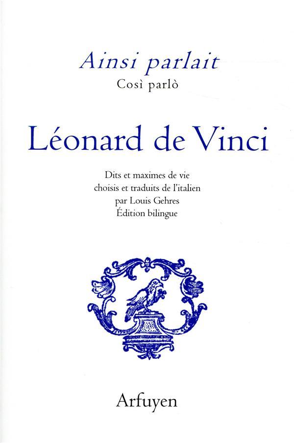 AINSI PARLAIT LEONARD DE VINCI DE VINCI LEONARD ARFUYEN