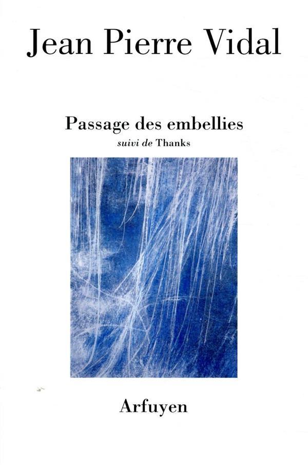 PASSAGE DES EMBELLIES  -  THANKS
