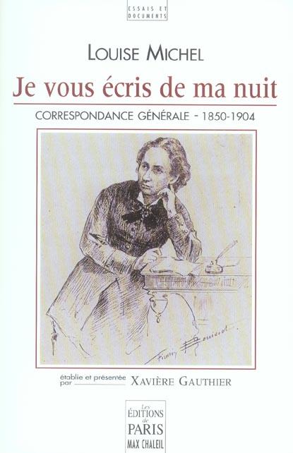 JE VOUS ECRIS DE MA NUIT  -  CORRESPONDANCE 1850-1904