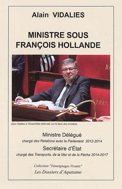 MINISTRE SOUS FRANCOIS HOLLANDE VIDALIES ALAIN DOSS AQUITAINE