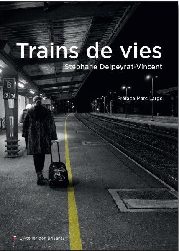 TRAINS DE VIES DELPEYRAT-VINCENT S. BRISANTS