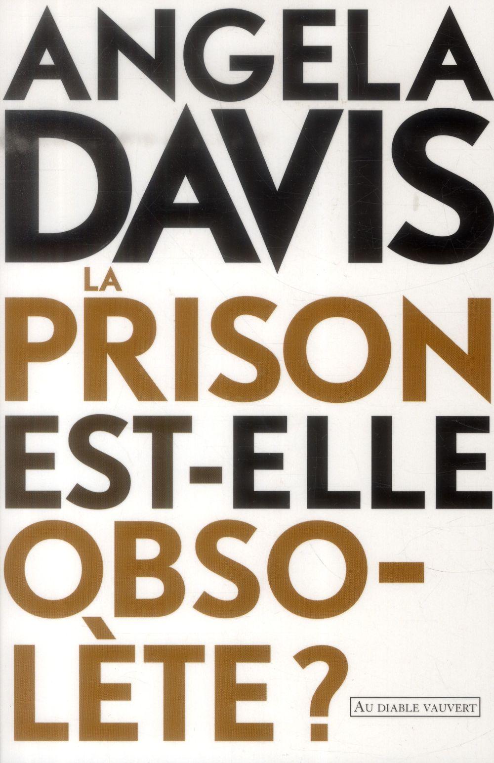 LA PRISON EST-ELLE OBSOLETE ?