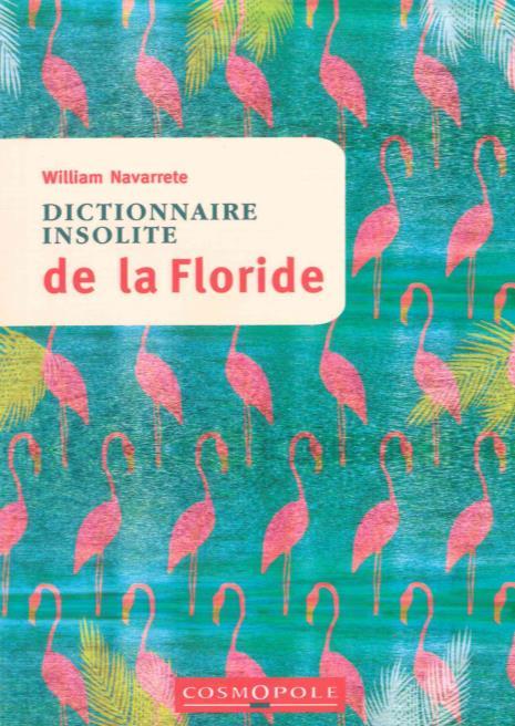 DICTIONNAIRE INSOLITE DE LA FLORIDE