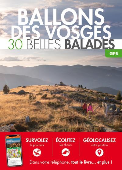 BALLONS DES VOSGES : 30 BELLES COLLECTIF BELLES BALADES