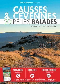 CAUSSES & CEVENNES : 20 BELLES BALADES - PATRIMOINE MONDIAL DE L-UNESCO