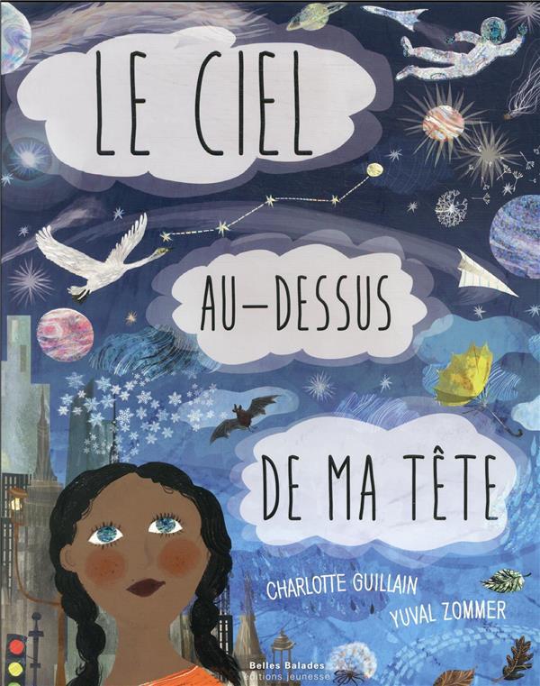LE CIEL AU-DESSUS DE MA TETE GUILLAIN/ZOMMER DAKOTA