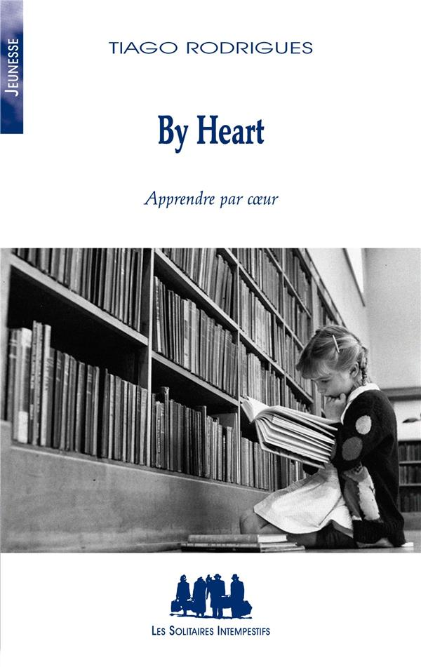 By heart Apprendre par coeur