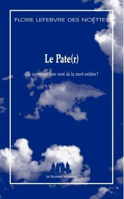 LE PATE(R) : OU COMMENT FAIRE VENT DE LA MORT ENTIERE ?