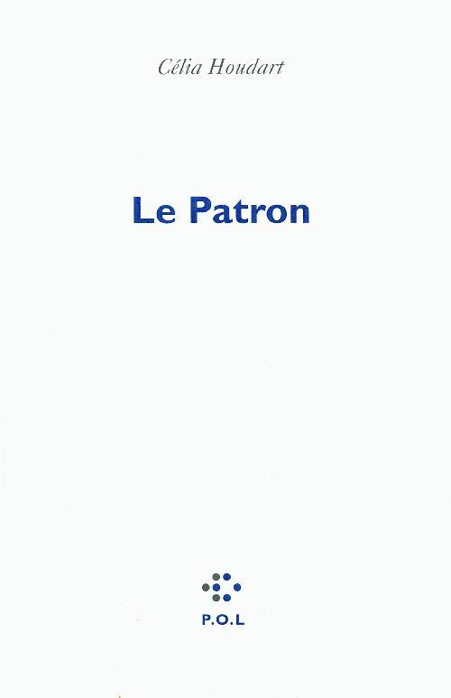 LE PATRON HOUDART CELIA POL