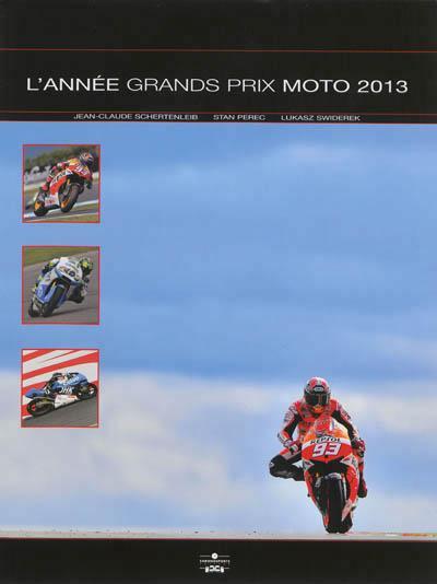 L'ANNEE GRANDS PRIX MOTO 2013-2014 SCHERTENLEIB Chronosports