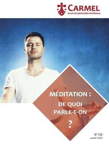 MEDITATION : DE QUOI PARLE-T-ON ?