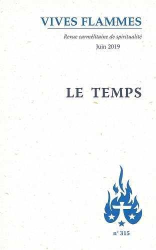 REVUE VIVES FLAMMES N.315  -  LE TEMPS
