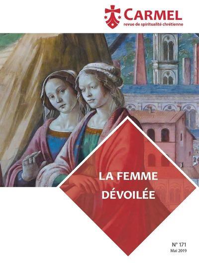 REVUE DU CARMEL N.171  -  LA FEMME DEVOILEE