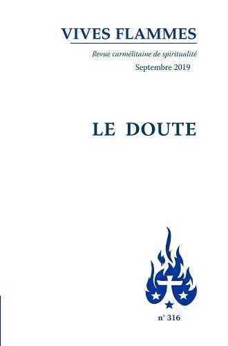 REVUE VIVES FLAMMES N.316  -  LE DOUTE