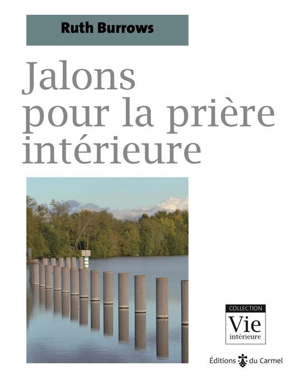 JALONS POUR LA PRIERE INTERIEURE