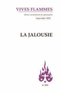 REVUE VIVES FLAMMES N.324  -  LA JALOUSIE