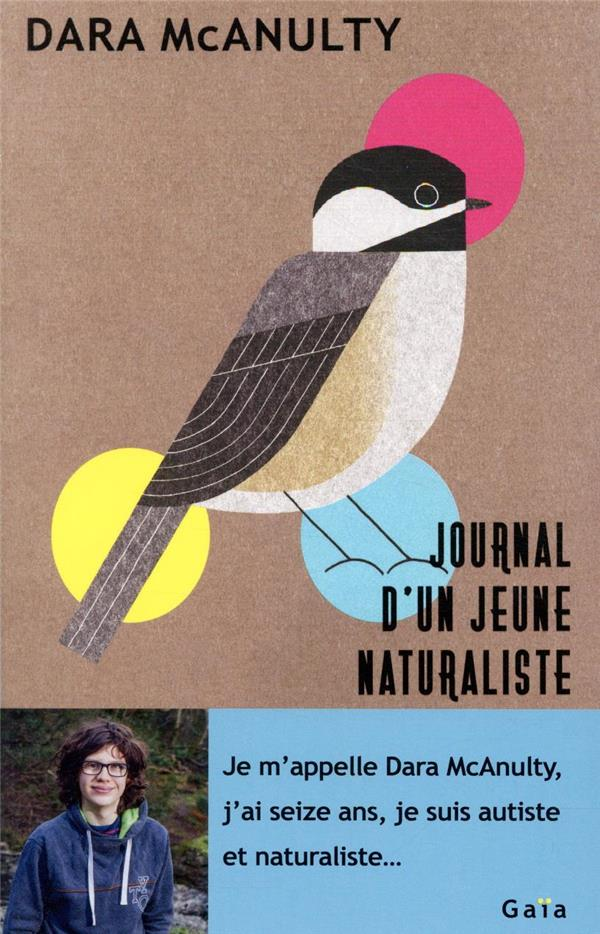 JOURNAL D'UN JEUNE NATURALISTE MCANULTY, DARA GAIA