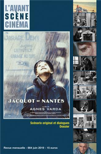 L'AVANT-SCENE CINEMA N 664  - JACQUOT DE NANTES - JUIN 2019