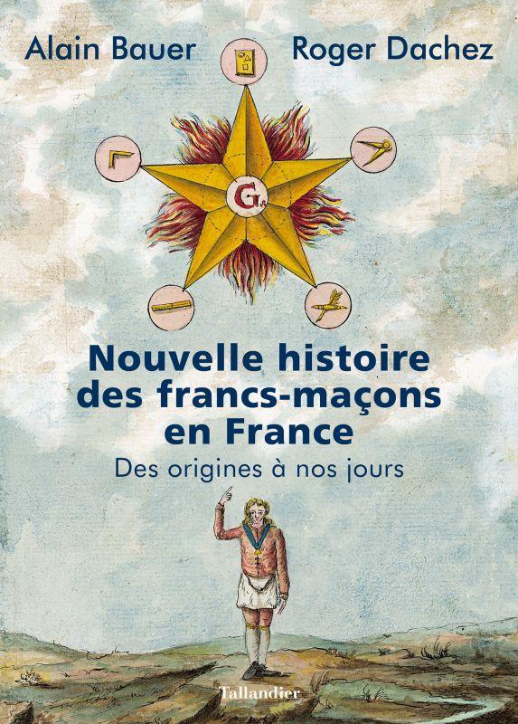 NOUVELLE HISTOIRE DES FRANCS-MACONS  TALLANDIER