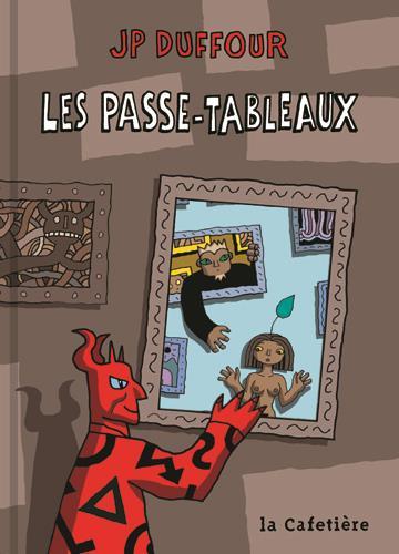 LES PASSE-TABLEAUX
