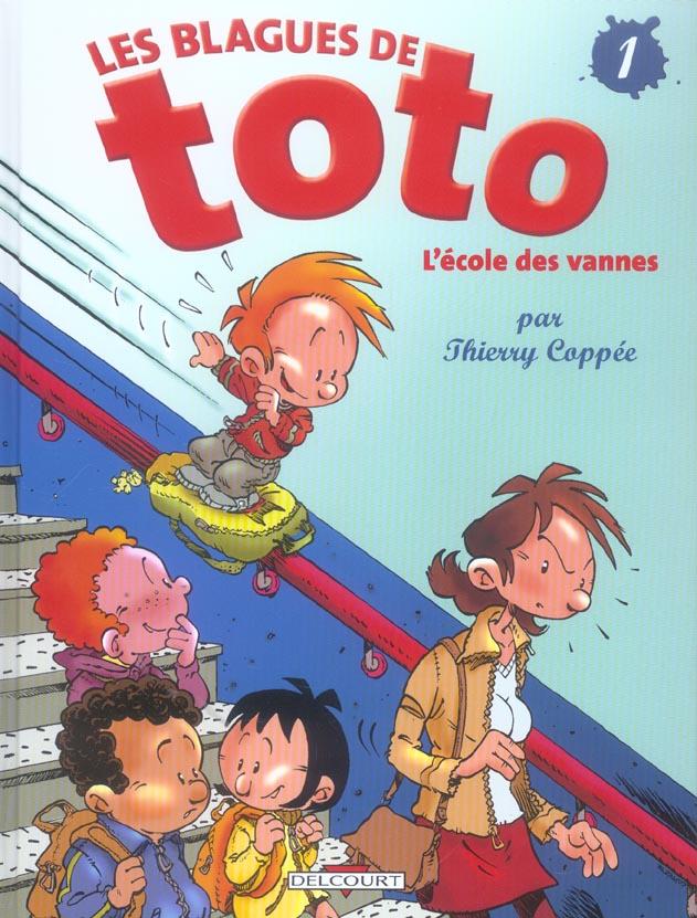 LES BLAGUES DE TOTO T01 - L'ECOLE DES VANNES COPPEE-T DELCOURT