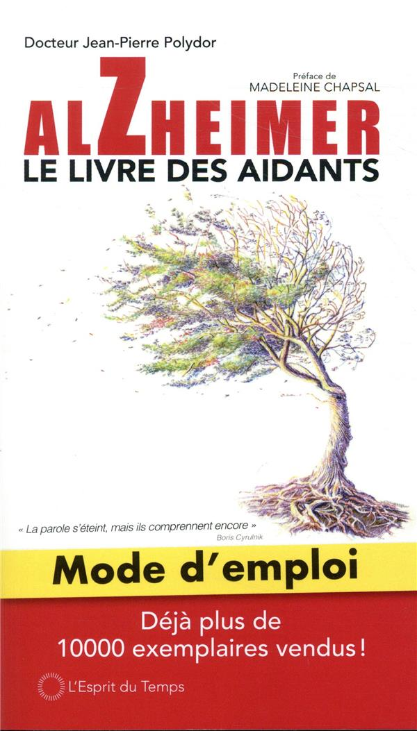 ALZHEIMER MODE D-EMPLOI, LE LI POLYDOR D-P. ESPRIT DU TEMPS