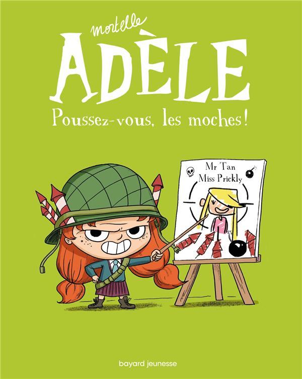 Miss Prickly - MORTELLE ADELE T.5  -  POUSSEZ-VOUS LES MOCHES !