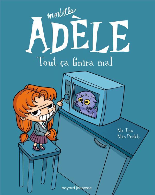 MORTELLE ADELE, TOME 01 Miss Prickly Tourbillon