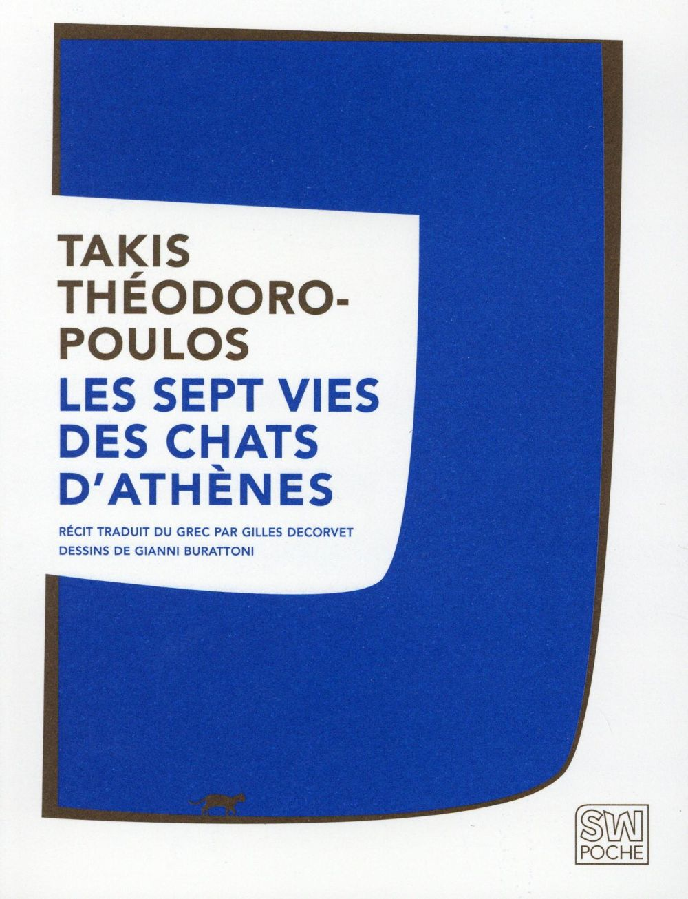SEPT VIES DES CHATS D ATHENES THEODOROPOULOS TAKIS SABINE WESPIESE