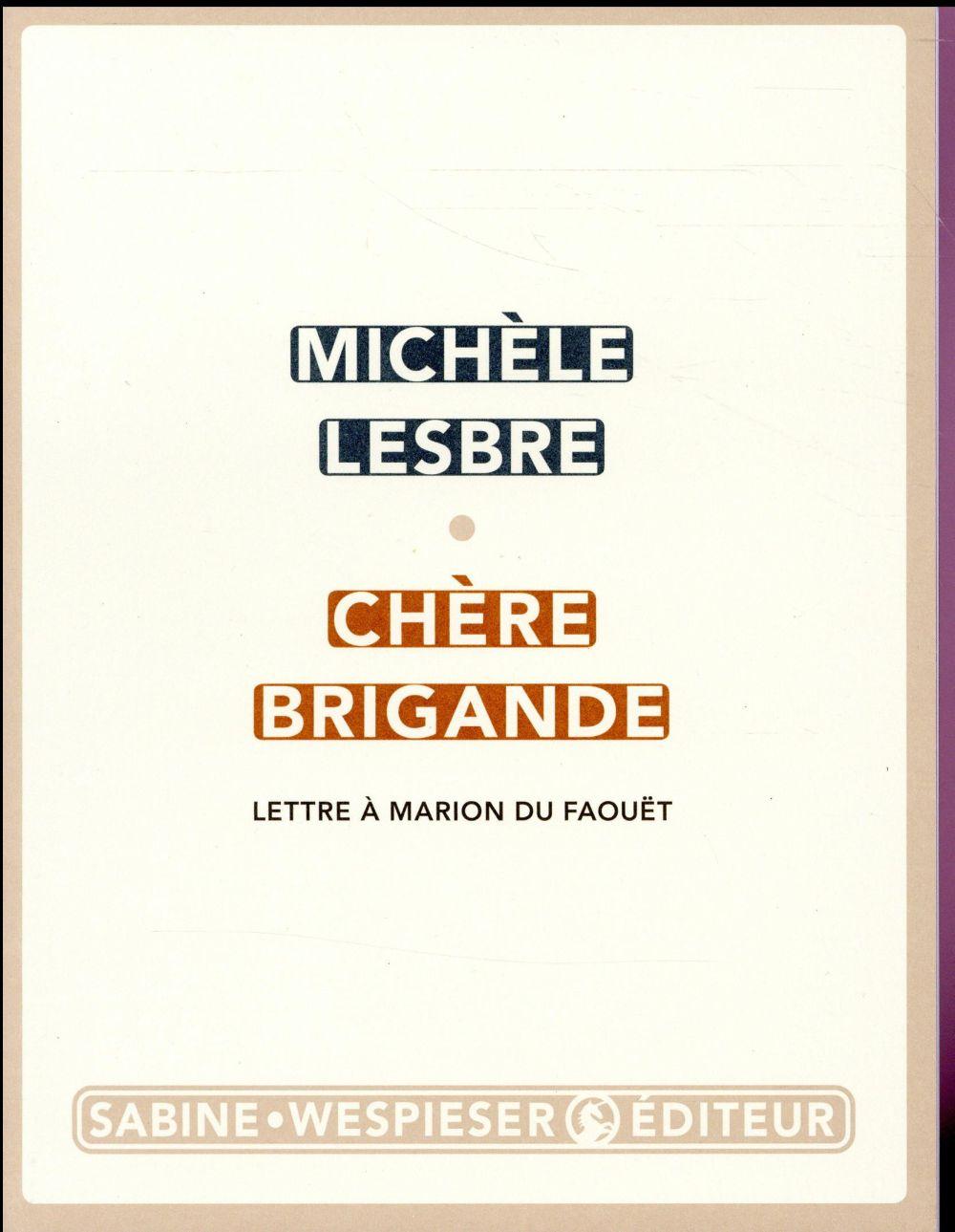 CHERE BRIGANDE - LETTRE A MARION DU FAOUET