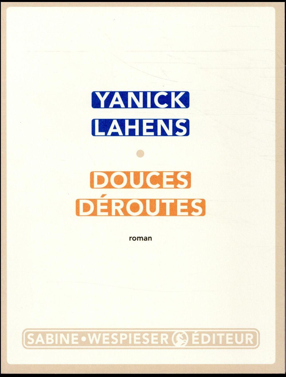 DOUCES DEROUTES LAHENS YANICK SABINE WESPIESE