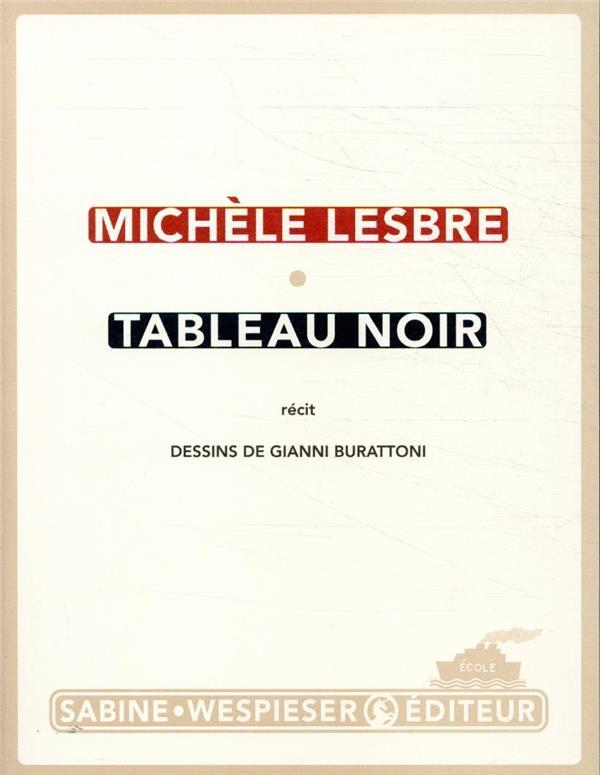 TABLEAU NOIR LESBRE MICHELE SABINE WESPIESE
